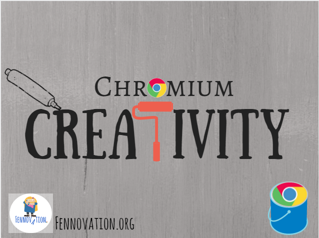 Chromium Creativity